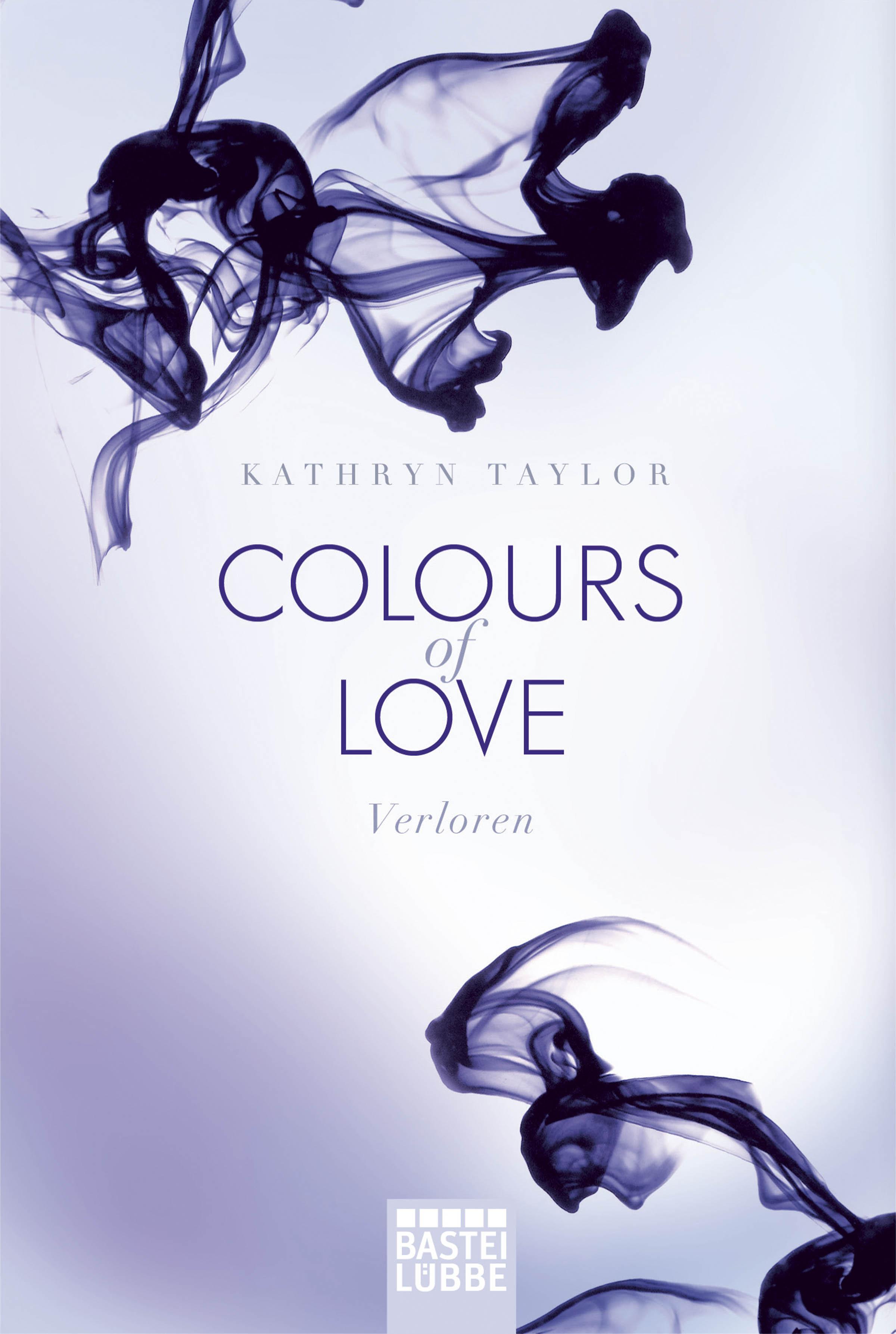 Colours of Love von Kathryn Taylor - © Bastei Lübbe
