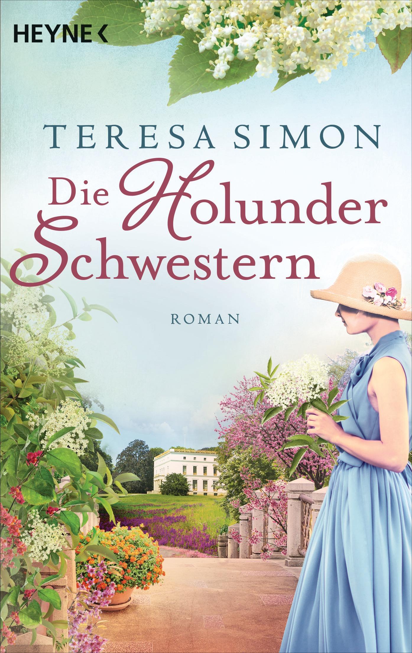 Die Holunderschwestern von Teresa Simon © Heyne Verlag